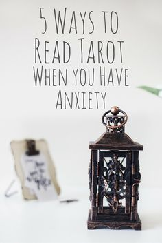 Don't let anxiety get in the way of your tarot readings - here are 5 things you can do to be sure your readings are clear, even when you have anxiety.