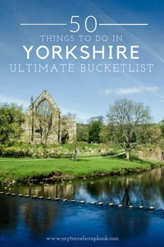The Ultimate Yorkshire Bucket List from a local The Ultimate Yorkshire Bucket List! Yorkshire is one of the UK's most beautiful places but what can you do and see there? In this guide find out the 50 things to do and see in Yorkshire. Yorkshire England, Yorkshire Dales, North Yorkshire, Days Out Yorkshire, Things To Do Yorkshire, Visit Yorkshire, Cornwall England, Europe Destinations, Europe Travel Tips