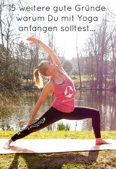 Es gibt noch mehr gute Gründe warum Du mit Yoga anfangen solltest! Schau jetzt rein! #Yoga #Gründefüryoga