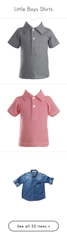 """""""Little Boys Shirts"""" by hed-y ❤ liked on Polyvore featuring tops, polo shirts, stripe polo shirt, polo jersey, short sleeve tops, striped top, red top, short sleeve polo shirts, red jersey and chambray shirts"""
