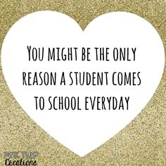 You might be the only reason a student comes to school everyday teaching quotes educational education teacher learning developing motivational inspirational children students school be the reason love your job Teacher Morale, Student Teacher, Staff Morale, Teacher Memes, Funny Teacher Quotes, Teacher Encouragement Quotes, Preschool Teacher Quotes, Funny Quotes, Teacher Stuff