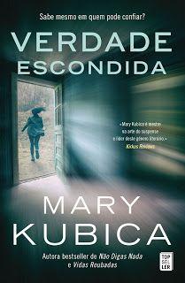 """Bloguinhas Paradise: Novidade Topseller - """"Verdade Escondida"""", Mary Kub..."""