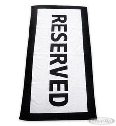 """""""Reserved"""" Towel  Available on http://closeup.de"""
