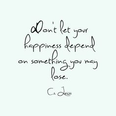 C.S. Lewis quote, have joy in Jesus!