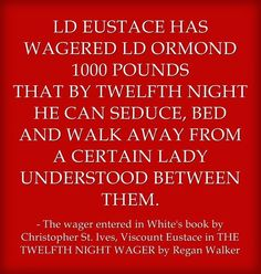 It was a dull day at White's, the day he agreed to the wager: seduce bed and walk away from the lovely Lady Leisterfield, all by Twelfth Night. This holiday season, Christopher St. Ives, Viscount Eustace, planned to give himself a gift. White Books, Viscount, Twelfth Night, Story Setting, A Christmas Story, How To Plan, St Ives, Lady, Holiday