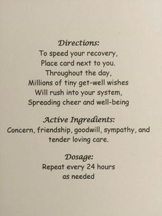 for a get-well card Get Well Messages, Get Well Wishes, Get Well Cards, Get Well Soon Poems, Greeting Card Sentiments, Sympathy Cards, Sympathy Messages, Get Well Quotes, Get Well Sayings