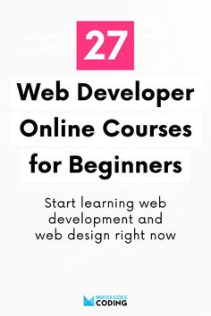 Are you ready to finally start learning web development? Congrats! I know it's difficult to find the best web development courses for beginners out there, and you may not know which courses are worth your time and money. To help you find the best guides and online tutorials, I put together almost 30 of my favorite online coding and web dev courses. Check them out and start learning HTML, CSS, JavaScript, WordPress, and other web tools today! #mikkegoes #webdevelopment #coding #webdesign