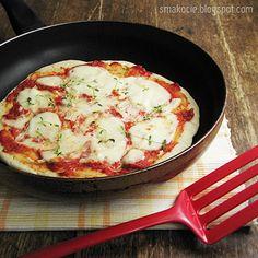 Smakocie i Łakołyki: Pizza bez piekarnika, bo z patelni!