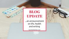 Blog announcement: Life, health and writing