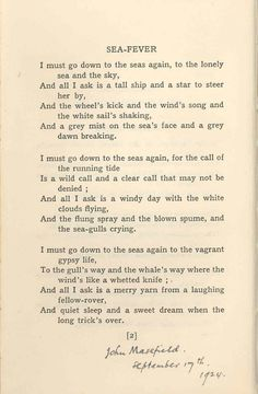 Sea Fever by John Masefield. -One of favorite adventure poems- The Words, Pretty Words, Beautiful Words, Beautiful Poetry, Romantic Poetry, Sea Poems, John Masefield, Sea Quotes, I Need Vitamin Sea