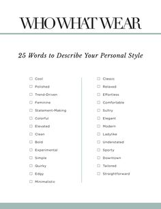 Print this out and put it by your closet to help you decide what to wear everyday.