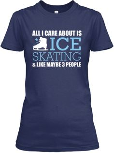 All I Care About Ice Skating