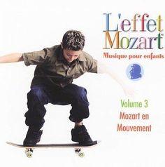 Various - L'effet Mozart Musique Pour Enfants: Mozart Et Mouvement