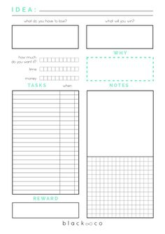 "The Free Printable Planner that will help you to develop your new great idea. It helps you to decide to commit to your idea or let it go, reminds your ""why"" and your reward, task to do list, notes area and grid space for your sketches. Download it and plan your next project!"