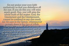Ibn Arabi Sufi Quote: Do not praise your own faith exclusively so that you disbelieve all the rest. If you do this you...