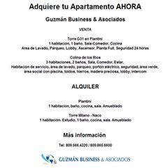Adquiere tu Apartamento AHORA Guzmán Business & Asociados Tel: 809.566.4320 / 809.865.6600