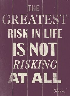 The Greatest Risk Wall Decor