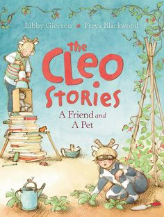 A Friend and a Pet by Libby Gleeson and Freya Blackwood