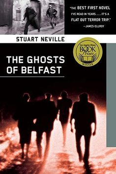 """The Twelve, The Ghosts of Belfast, Stuart Neville Fegan has been a """"hard man,"""" an IRA killer in northern Ireland. Now that peace has come, he is being haunted day and night by twelve ghosts: a mother and infant, a schoolboy, a butcher, an RUC constable, and seven other of his innocent victims. In order to appease them, he's going to have to kill the men who gave him orders."""