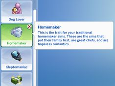 Homemaker Trait ~As requested by Shakiria Richardson~ This is the trait for your traditional homemaker sims. These are the sims that put their family first, are great chefs, and are hopeless. Sims 4 Game Mods, Sims Games, Sims 4 Mods, Sims 4 Mm Cc, Sims Four, My Sims, Sims Traits, Sims 4 Family, Muebles Sims 4 Cc