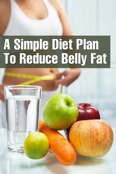 A Simple Diet Plan To Reduce Belly Fat #FoodsForBellyFat, #SimpleDietPlan, #HealthyDiet