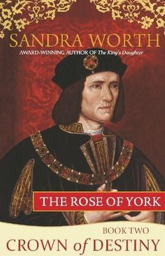 The Rose of York: Crown of Destiny by Sandra Worth, http://www.amazon.com/dp/B006U5U6XU/ref=cm_sw_r_pi_dp_bXVzrb191MJC8