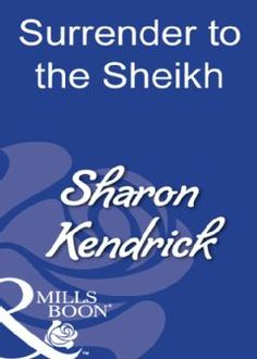 Buy Surrender To The Sheikh (Mills & Boon Modern) by Sharon Kendrick and Read this Book on Kobo's Free Apps. Discover Kobo's Vast Collection of Ebooks and Audiobooks Today - Over 4 Million Titles! Romance Novels, Fiction Books, New Books, Audiobooks, This Book, Free Apps, Reading, Modern, Amp