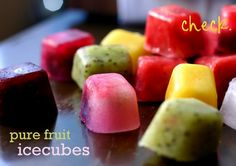 Great idea- instead of freezing fruit in ice cubes, make a fruit ice cube! Will keep drinks from getting watered down.