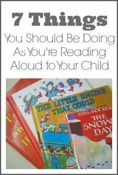 For parents: Seven Things You Should Be Doing as You're Reading to Your Child. Repinned by SOS Inc. Resources pinterest.com/sostherapy/.