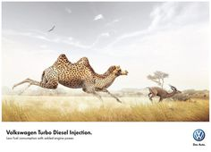 This is another Volkswagen print advertisement for a feature their vehicles offer. Again, it is trying to achieve knowledge communication objectives by informing the customer of their Turbo Diesel. The illustration effectively achieves the communication objective because it shows shows a cheetah/camel combo - something the consumer would never think is possible. It is a metaphor for their Turbo Diesel, which combines engine power with less fuel consumption.