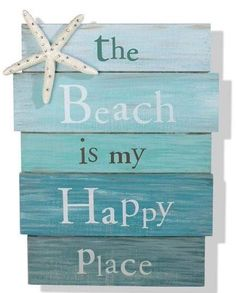 """The Beach Is My Happy Place"" Sign - Tropical Starfish Plaque Coastal Wall Decor--- one of my happy places"