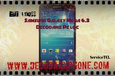 Decodare, deblocare Samsung Galaxy Mega 6.3 GT-I9200