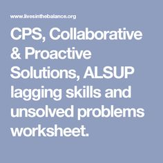 What needs solved? Collaborative Problem Solving   The best ...