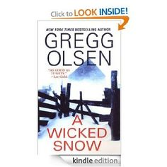 A Wicked Snow: Gregg Olsen: Amazon.com: Kindle Store