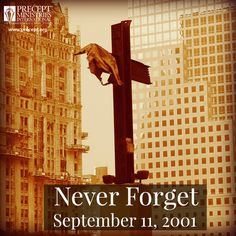 We will never forget this day. The Lord was with us then, He is with us now.
