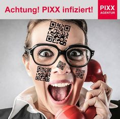 Achtung! PIXX infiziert!  https://youtu.be/sVdSc9w2Z0E  www.pixx-agentur.de