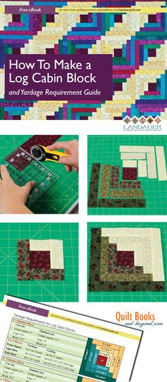 Log Cabin Quilt Block Guide Shows How To Make the Log Cabin Block PLUS Yardage Guidelines Chart - Quilt Books & Beyond