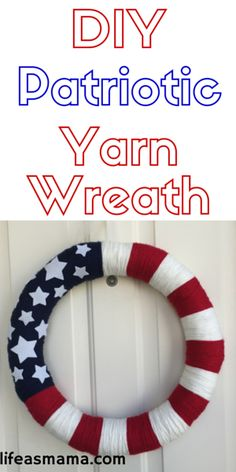 DIY Patriotic Yarn Wreath