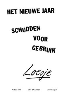 O Happy Day, Happy New Year, Happy Quotes, Me Quotes, Funny Quotes, December Quotes, Letter Board, Letters, Dutch Quotes