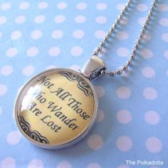 Not All Those Who Wander Are Lost Lord Of The Rings Traveller Necklace Vintage…