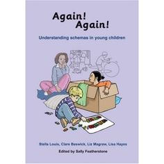 Again, Again!: Understanding Schemas in Young Children (Early Years Library)
