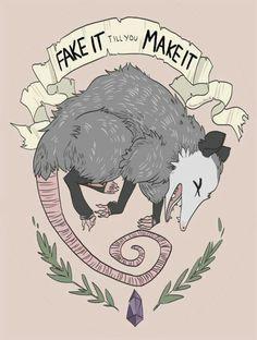 Fake It Till You Make It Possum art Life lessons Book Art, Arte Punk, Stick N Poke, Opossum, Cute Art, Art Inspo, Art Reference, Art Drawings, Art Photography