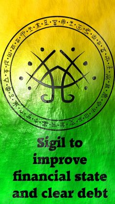 Sigil to improve financial state and clear debt requested by anonymous Wiccan Spell Book, Witch Spell, Magick Spells, Witchcraft, Gypsy Spells, Magic Symbols, Norse Symbols, Egyptian Symbols, Ancient Symbols