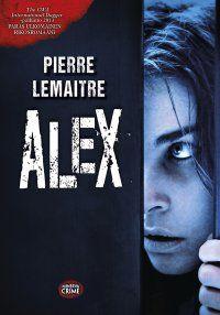 Pierre Lemaitre - Alex, e-kirja