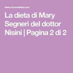 La dieta di Mary Segneri del dottor Nisini   Pagina 2 di 2