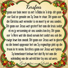 Kersfees Christmas Scripture, Christmas Words, Christmas Blessings, Christmas Messages, Christmas Quotes, Christmas 2017, Christmas Wishes, Christmas And New Year, All Things Christmas