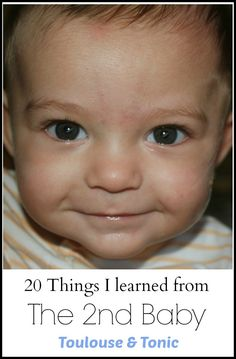 20 Things the 2nd Baby Taught Me!  There are still so many surprises after the first baby!