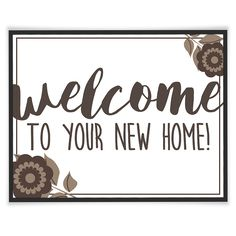 """FREE: """"Welcome"""" Signs for Your Next Showing or Open House"""