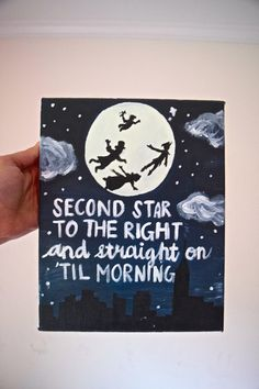 Quote Canvas (8'' x 10'') : Disney Peter Pan- Second Star to the Right and Straight on 'til morning
