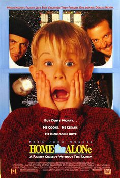 """""""Home Alone"""" movie poster, 1990.  The most successful John Hughes movie of all time.  The film that perpetually froze Maccaulay Culkin for all time.  Those bandits wouldn't have lasted two seconds in the southern suburbs.  Next...."""